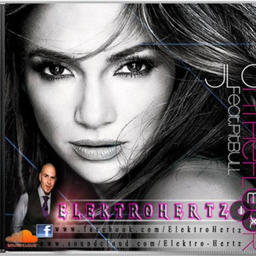 Jennifer Lopez Ft.Pitbull - On The Floor ElektroHertz Mix(AJIN's 2011 Bootleg Ft. Dj Anwar)