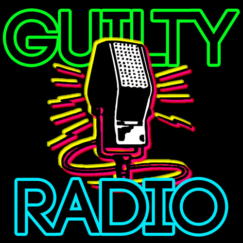 Guilty DJs - You're listening to...Guilty Radio
