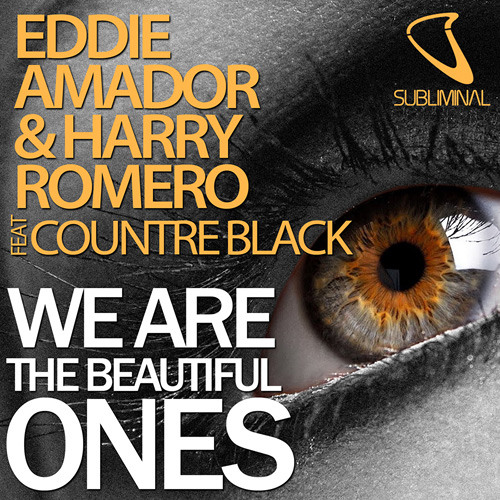 Eddie Amador & Harry Choo Choo Romero feat Countre Black - We Are The Beautiful Ones