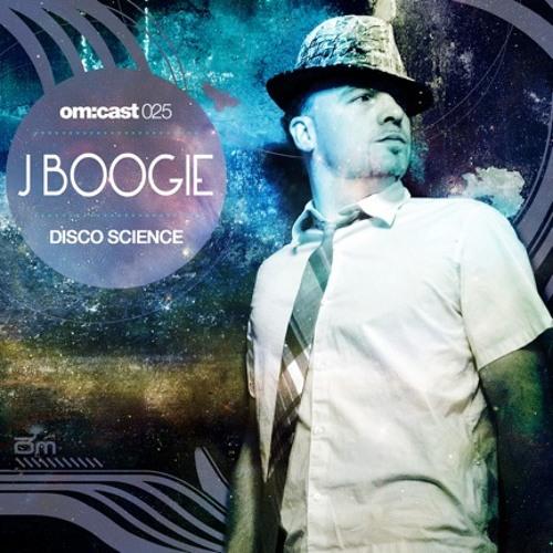 J Boogie - Disco Science (Om cast 025)