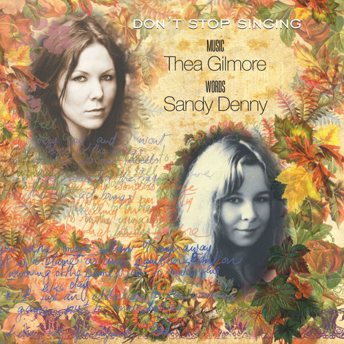 Thea Gilmore & Sandy Denny - Don't Stop Singing