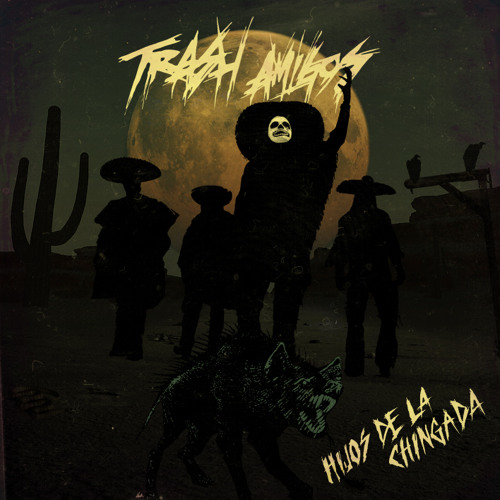 "TRASH AMIGOS(swe) ""Mind Castration"" taken from ""Hijos de la Chingada""(Out November 11th 2011)"