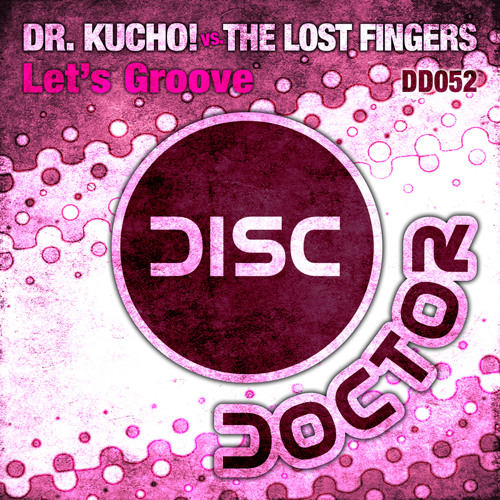 """Dr. Kucho! vs The Lost Fingers """"LETS GROOVE"""""""