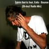 Calvin Harris feat. Kelis - Bounce (Oh-key! Radio Mix)