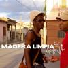 Madera Limpia - Salsa