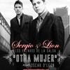Sergio y Lion  Ft Oscar D' Leon - Otra Mujer