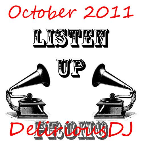 DeliriousDJ - Listen Up Promo Mix Pt1