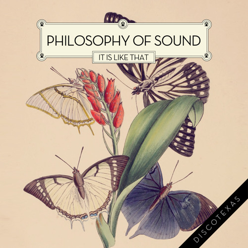 Philosophy Of Sound - It Is Like That - single