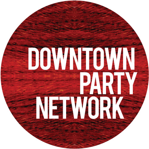 Downtown Party Network @ The Mahogany Blog