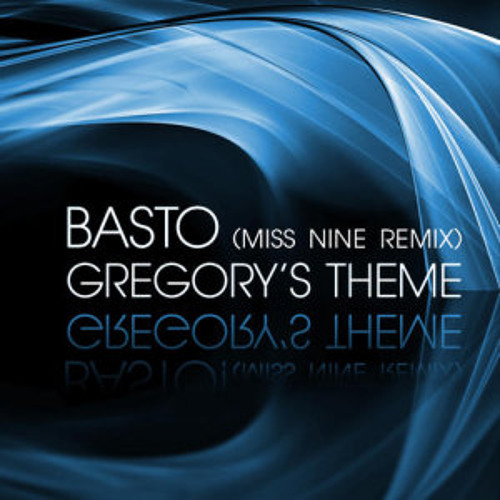 Basto - Gregory's Theme (Miss Nine Remix) [Spinnin' Records]