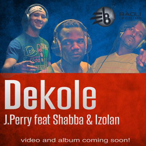 Dekole Feat. Shabba & Izolan