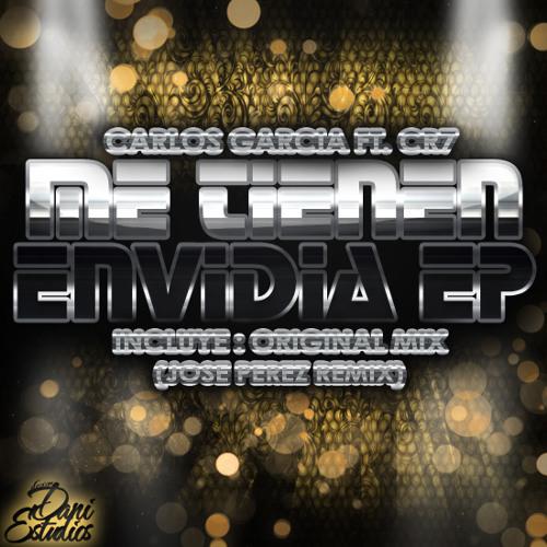DEMO Carlos Garcia Feat. CR7 - Me Tienen Envidia (Jose Perez Remix)