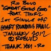 "Ro Blvd ""GREAT GOING GOOD"" feat. THURZ"