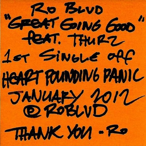 "Ro Blvd ""GREAT GOING GOOD"" feat. THURZ"