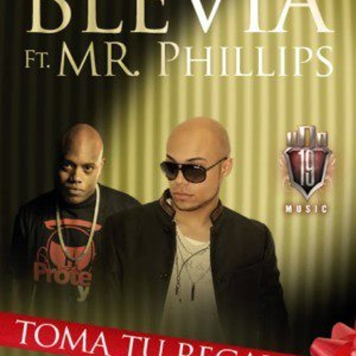 Tu regalo BLEVIA FT MRPHILLIPS