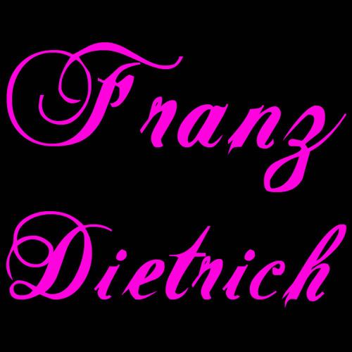 Franz Dietrich - My favurite position