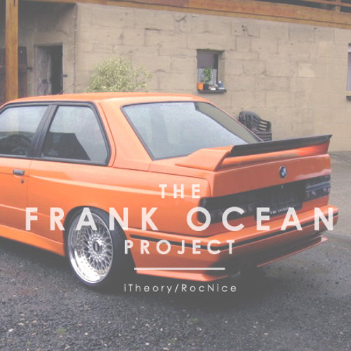 Thinkin 'Bout You [The Frank Ocean Project]