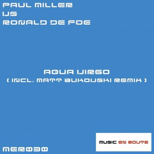 Paul Miller vs Ronald de Foe - Aqua Virgo (Rory James Remix) (low quality preview)