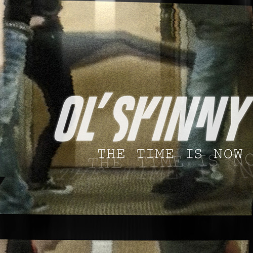 Ol' Skinny - The Time Is Now