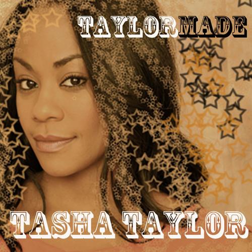 Tasha Taylor - TAYLORMADE [Album Sampler]