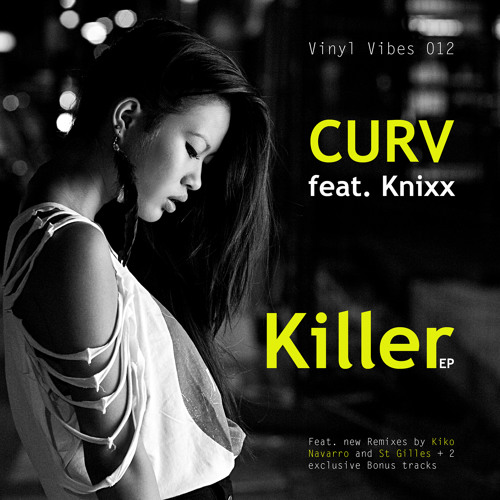 Curv feat. Knixx - Killer EP