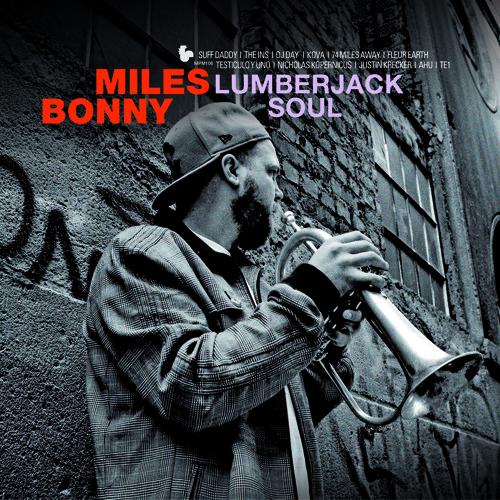 Miles Bonny Lumberjack Soul