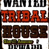 Amanxar - WANTED Tribal House Session