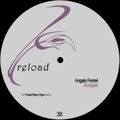Angelo Ferreri - Bodyplex (Pepo Remix)CUT