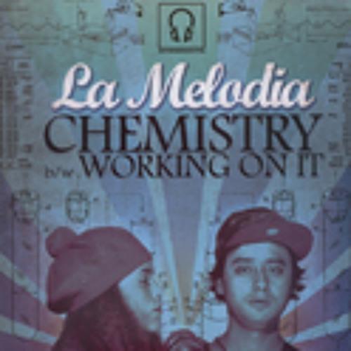 La Melodia - Working on it (ft. Steve Hartley)