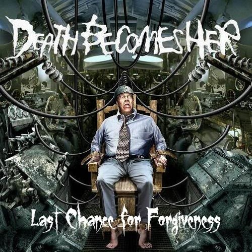 Last Chance for Forgiveness featuring  Frank from Emmure