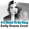 """Tom Petty - """"It's Good To Be King"""" (Emily Greene)"""