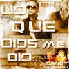 Dandy El Renuevo feat Abdi L- Lo Que Dios Me Dio