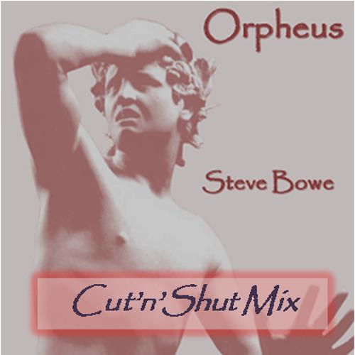 Orpheus - Cut'n'Shut Mix