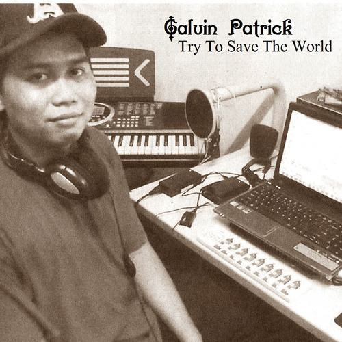 Galvin Patrick - Try To Save The World