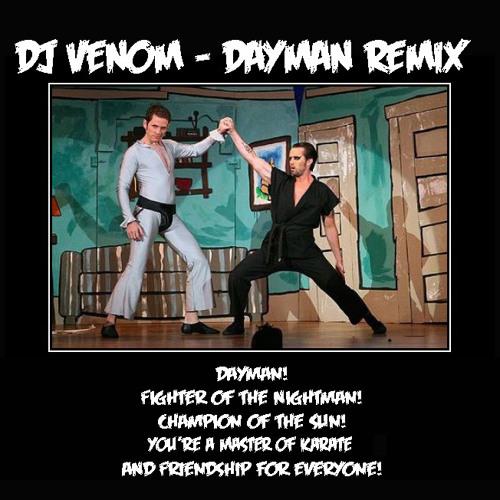 Dj Venom - Dayman Remix