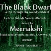 The Black Dwarf (Helicon Sound Systems Records Music only, mixed Sept 2011)