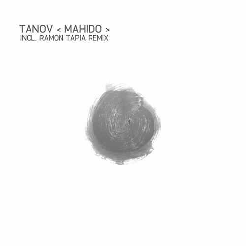 Tanov - Mahido (Ramon Tapia's Refugee From Cuba Remix) [Freshliss Music]
