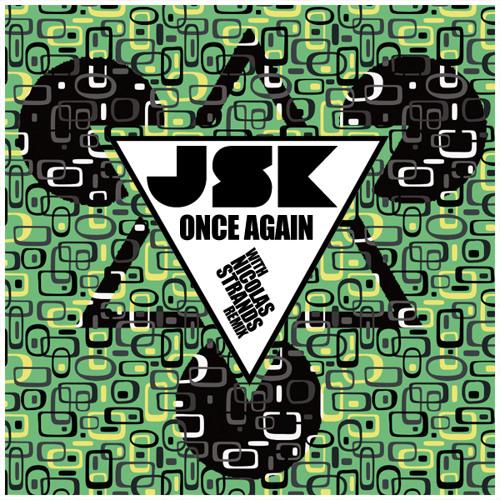 JSK - Once Again (Original Mix)