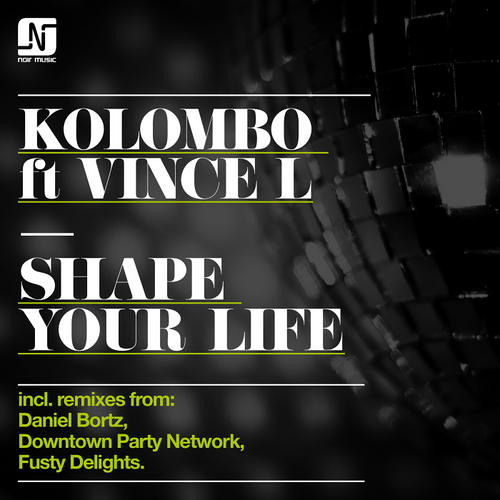 Kolombo ft Vince L - Shape Your Life (Original Mix)