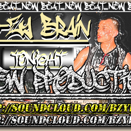 """B-Zy Brain - """"Tonight"""" (instrumental)(NO MORE AVAILABLE)"""