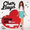 Cher Lloyd feat. Mike Posner - With Ur Love (Teka & SoulForce Reggae RMX)