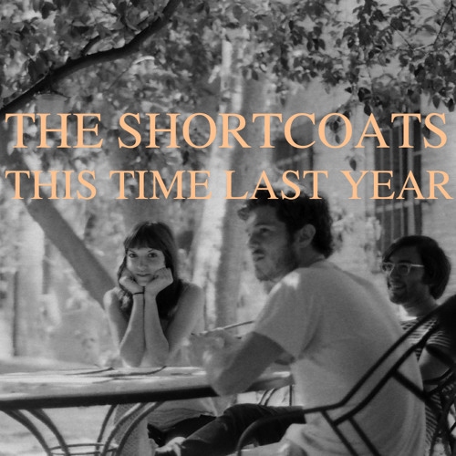 The Shortcoats - Too Late