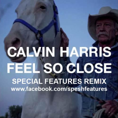 Feel So Close (Special Features Remix) - Calvin Harris
