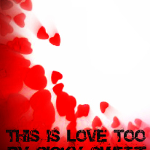 This is Love too by Picky Sweet