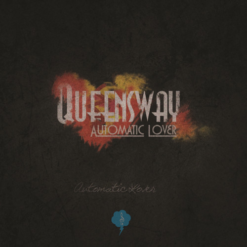 QUEENSWAY - THE SAD STORY OF THE NATIONS - AUTOMATIC LOVER LP (BLUSYNCLP002/RELEASE: 20.01.2012)