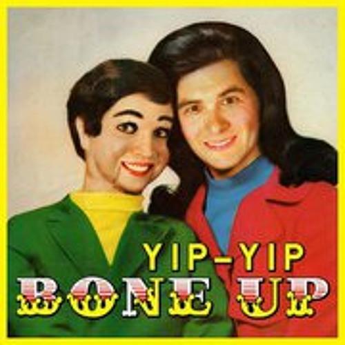 Bone Up (Yip-Yip Remix)
