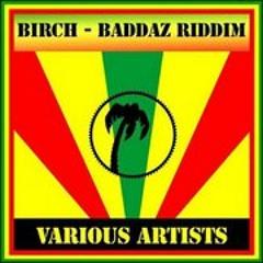 Baddaz Riddim Blinded Mix ( Take II )
