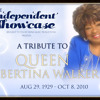 The Independent Showcase On Demand: Albertina Walker Tribute