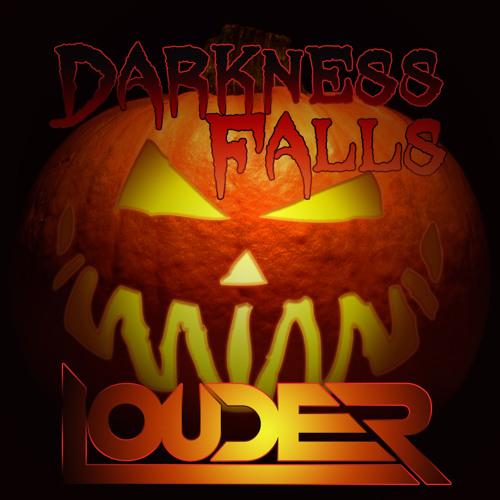 DJ Louder - Darkness Falls