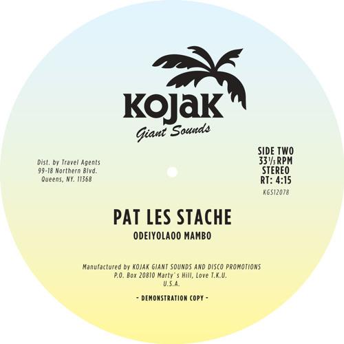"Pat Les Stache - ""Odeiyolaoo Mambo"""